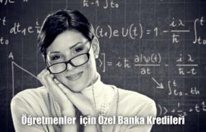 Öğretmenlere için Kredi