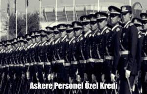 Askeri Personele Kredi