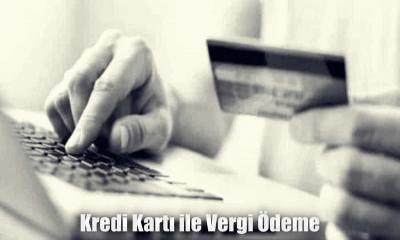 Kredi Kartı İle Vergi Ödeme