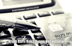 Kredi Kartı Nakit Avans Hesaplama