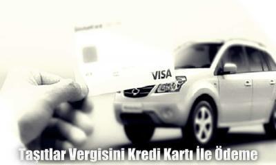 Taşıtlar Vergisini Kredi Kartı İle Ödeme